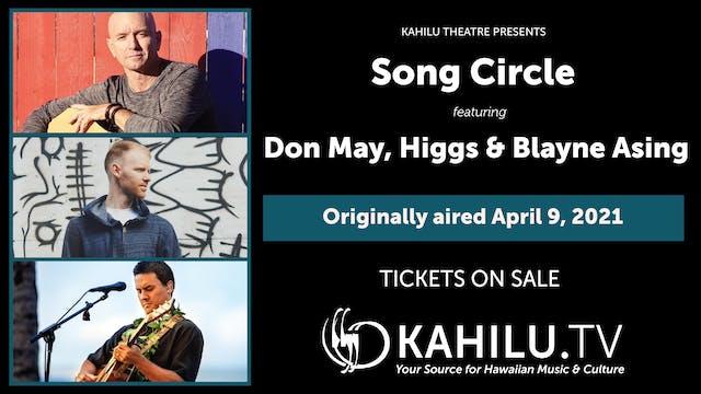 Song Circle with Don May, Higgs & Blayne Asing