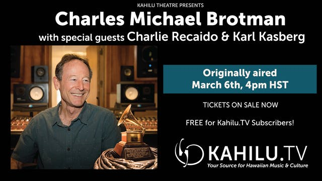 Charles Michael Brotman with Special Guests