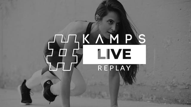 Kamps Live w/ Elena Total Body Condit...