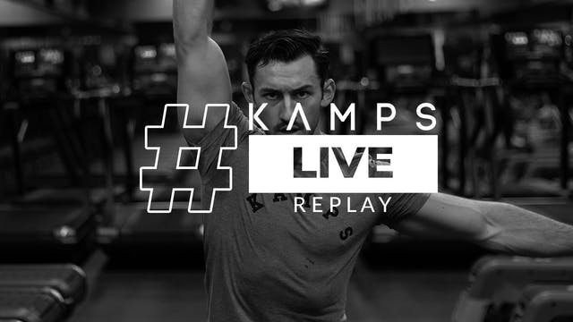 Kamps Live w/ Connor Arms x Abs