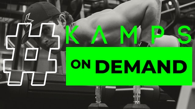 Kamps Live w/ Sam Lower Body Focus 2