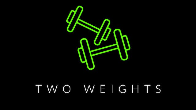 Two Weights