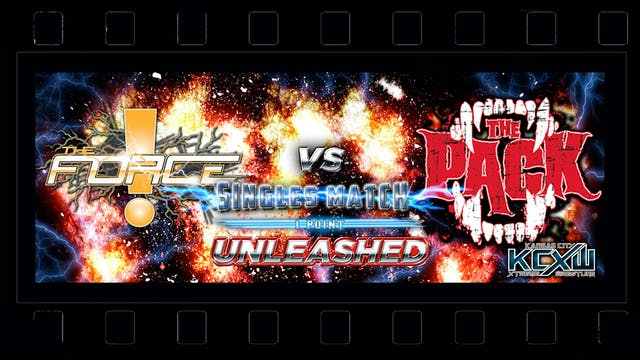 UNLEASHED 2016 Match 4 - Force promo/...
