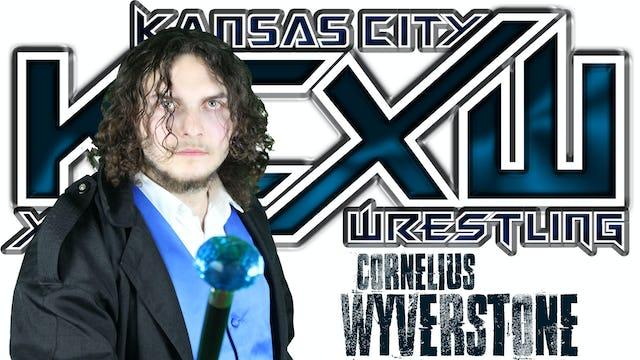 Cornelious Wyverstone- Promo KCXW