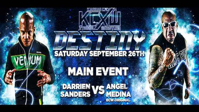 DESTINY 2015 Main Event- Sanders vs Medina