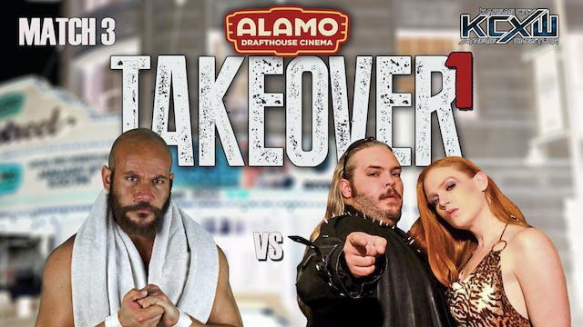 Takeover 1 Match 3: King vs Wylde