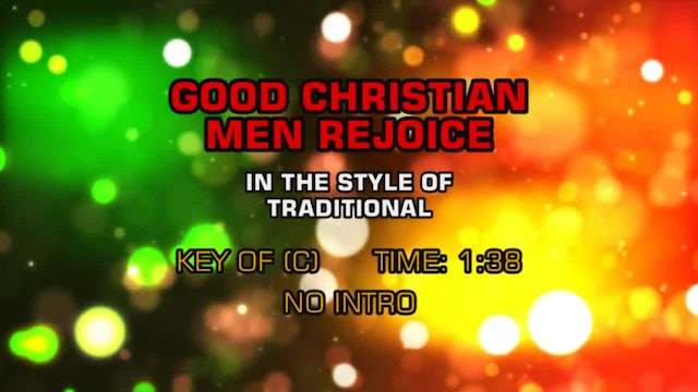 Traditional Christmas - Good Christian Men Rejoice
