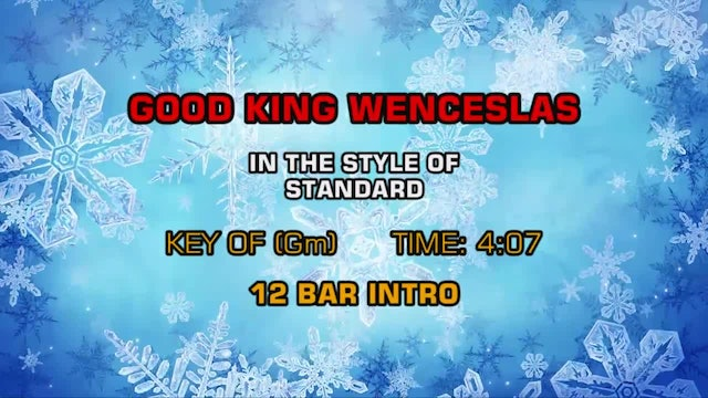 Traditional Christmas - Good King Wenceslas