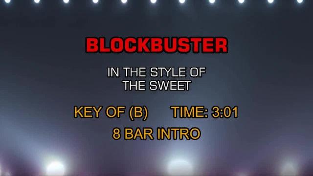 The Sweet - Blockbuster