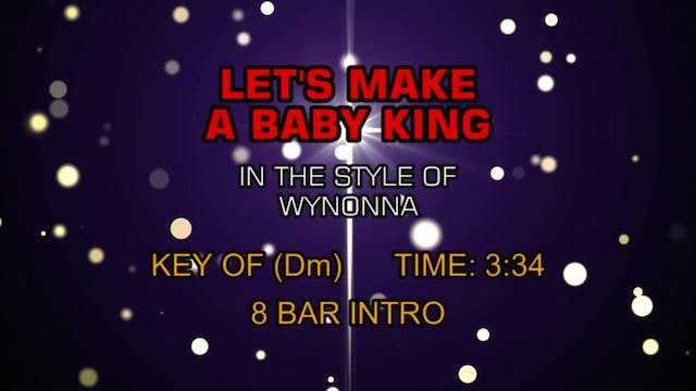 Wynonna - Let's Make A Baby King