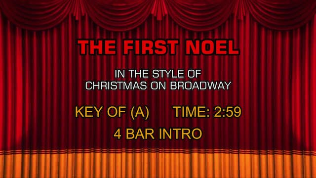 Christmas On Broadway - The First Noel