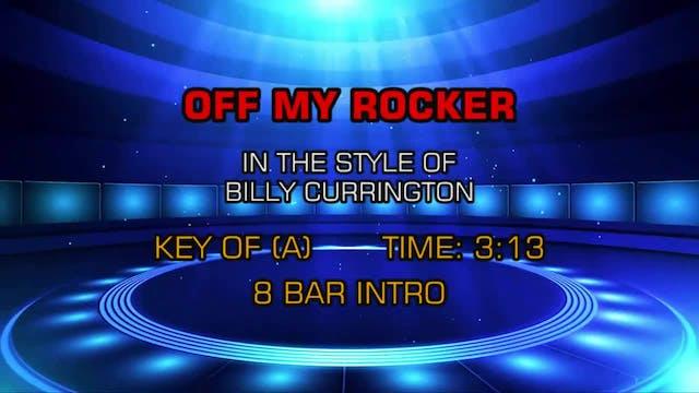 Billy Currington - Off My Rocker
