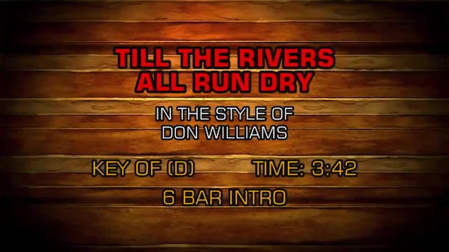 Don Williams - Till The Rivers All Ru...