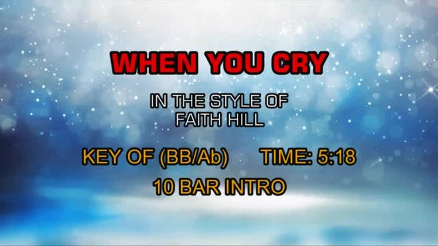 Faith Hill - When You Cry
