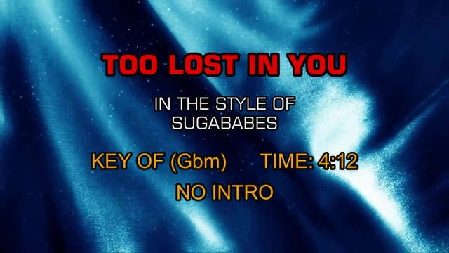 Sugababes - Too Lost In You