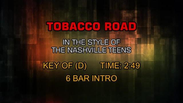 The Nashville Teens - Tobacco Road