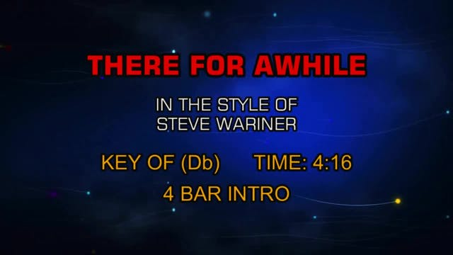Steve Wariner - There For Awhile