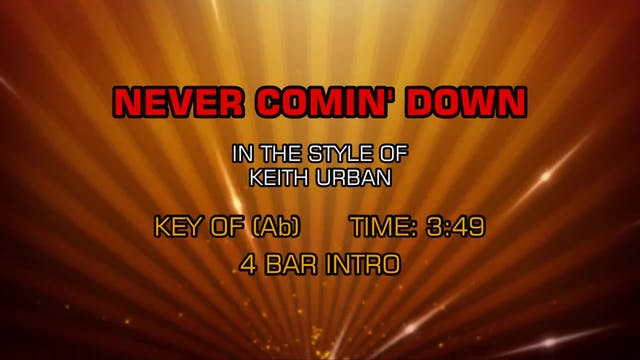 Keith Urban - Never Comin' Down