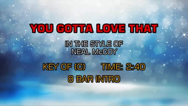 Neal McCoy - You Gotta Love That