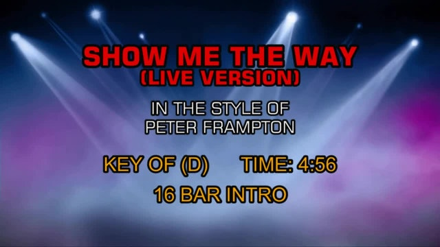 Peter Frampton - Show Me The Way (Live Version)