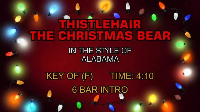 Alabama - Thistlehair The Christmas Bear