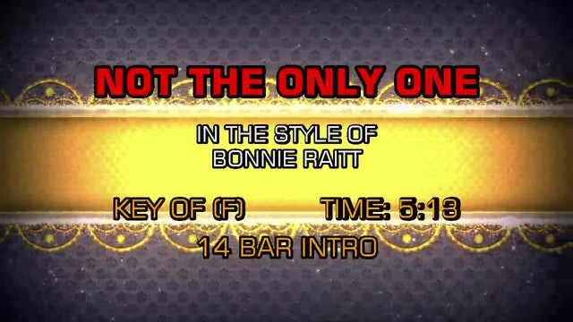 Bonnie Raitt - Not The Only One