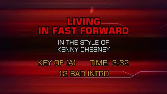 Kenny Chesney - Living In Fast Forward