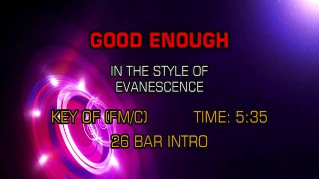 Evanescence - Good Enough