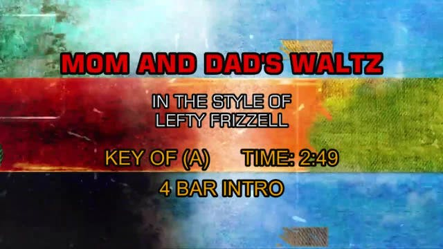 Lefty Frizzell - Mom And Dad's Waltz