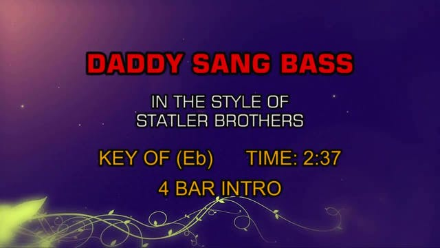 Statler Brothers - Daddy Sang Bass