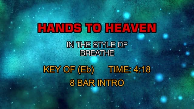 Breathe - Hands To Heaven