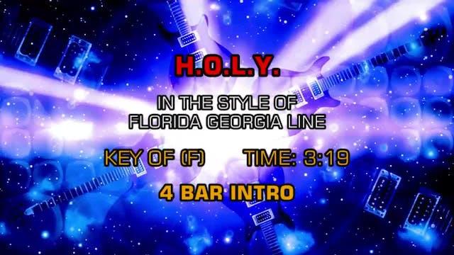 Florida Georgia Line - H.O.L.Y.