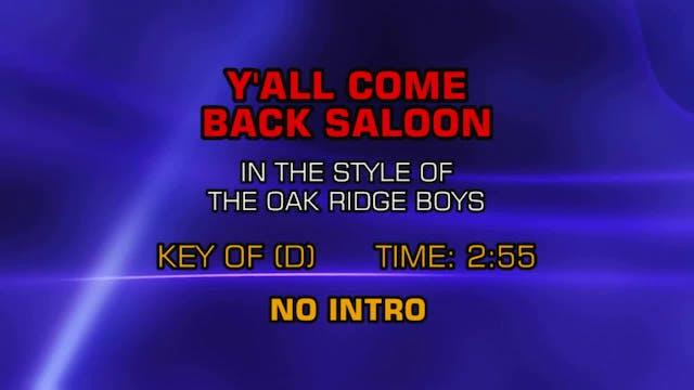 Oak Ridge Boys, The - Y'All Come Back...