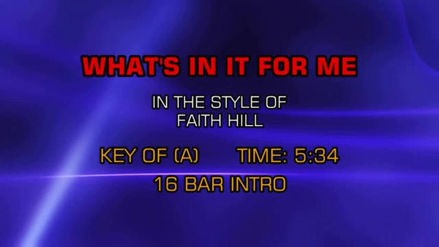 Faith Hill - What's In It For Me
