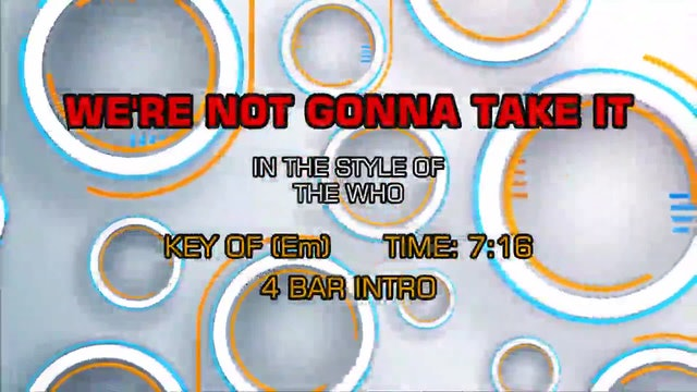 The Who - We're Not Gonna Take It