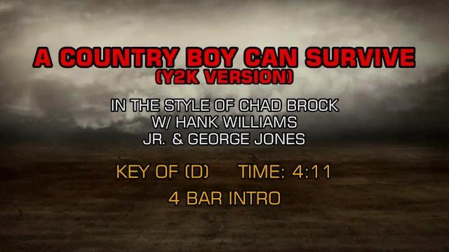 Chad Brock, Hank Williams Jr., George Jones - A Country Boy Can Survive (Y2K)