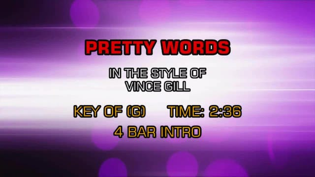Vince Gill - Pretty Words
