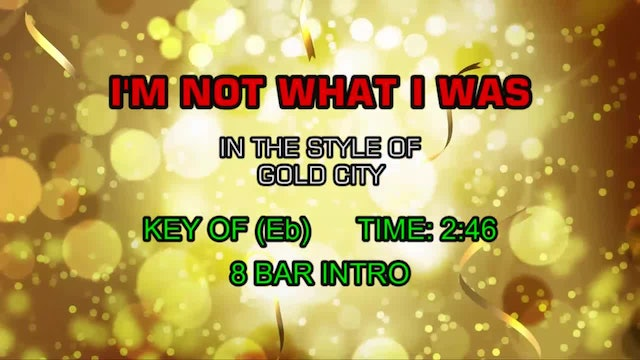 Gold City - I'm Not What I Was