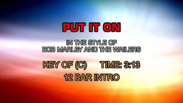 Bob Marley And The Wailers - Put It On