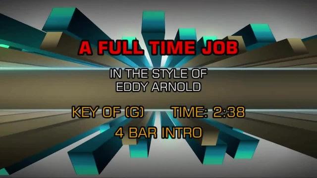 Eddy Arnold - Full Time Job