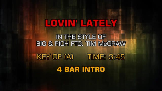 Big & Rich ftg. Tim McGraw - Lovin' L...