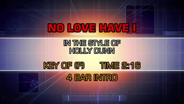 Holly Dunn - No Love Have I