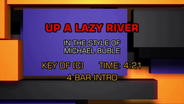 Michael Buble - Up A Lazy River