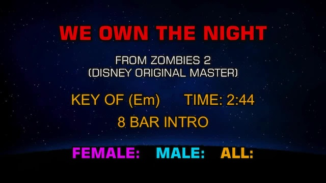 Zombies 2 - We Own The Night