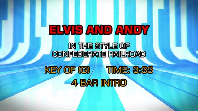 Confederate Railroad - Elvis And Andy