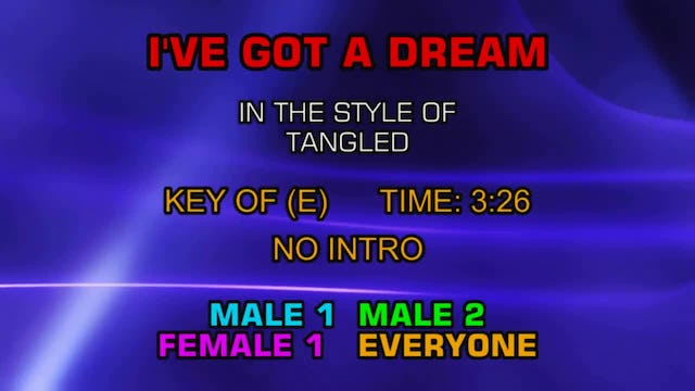 From The Disney Movie Tangled - I've Got A Dream