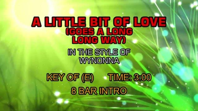 Wynonna - A Little Bit Of Love (Goes ...