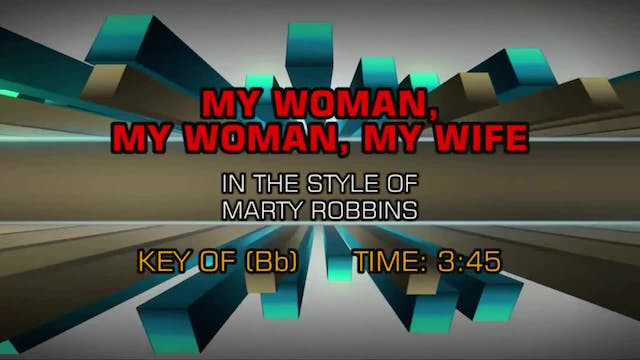 Marty Robbins - My Woman, My Woman, M...