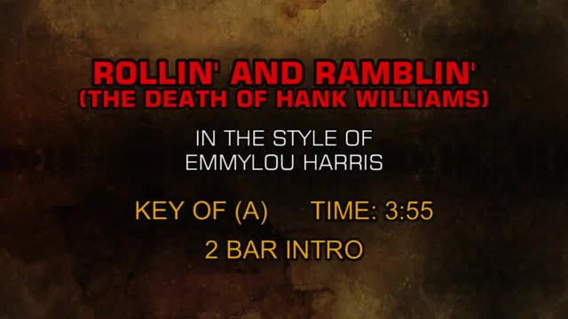 Rollin' And Ramblin' (The Death Of Ha...