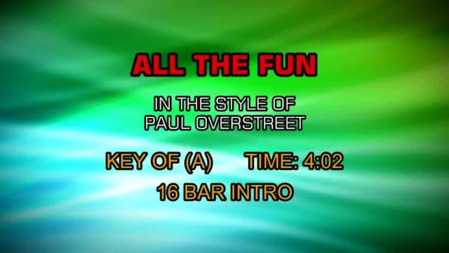 Paul Overstreet - All The Fun